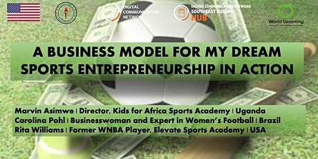 A Business Model for my Dream: Sports Entrepreneurship in Action tickets