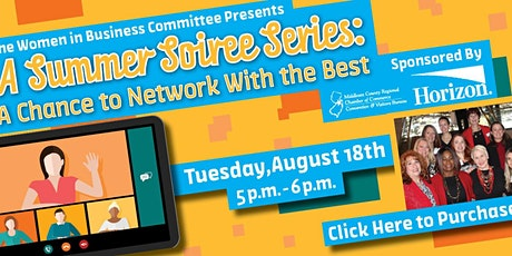 August 18th: Summer Soiree: A Chance to Network With the Best tickets