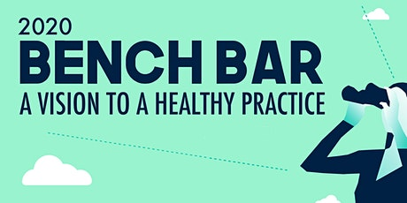 2020 Bench Bar Conference (VIRTUAL) tickets