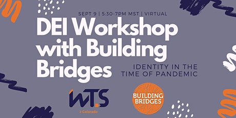 Building Bridges: Identity Shifts in the Time of a Pandemic tickets