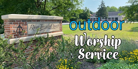 August 9  Outdoor Worship Service tickets