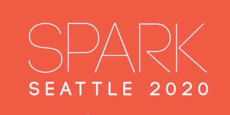 SPARK Seattle 2020 tickets
