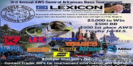 3rd annual AWS Central Arkansas Bass Tournament sponsored by Lexicon Inc. tickets