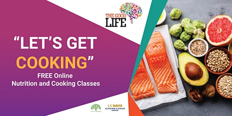 Let's Get Cooking - Online Nutrition and Cooking Class - Week 8 tickets