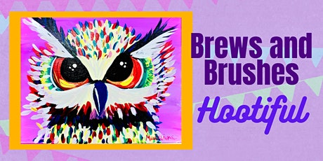 Brews and Brushes- Hootiful tickets