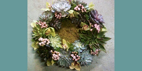 SOLD OUT	  SUCCULENT WREATH tickets