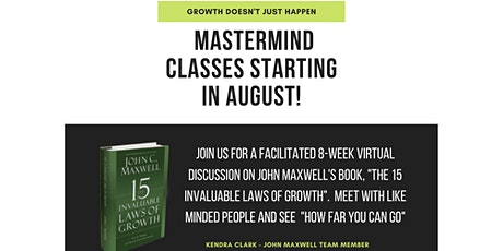 The 15 Invaluable Laws of Growth 8-Week Virtual Mastermind tickets