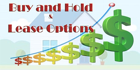 Real Estate Buy & Hold and  Lease Options - Whole day Intensive  8/15/20 tickets