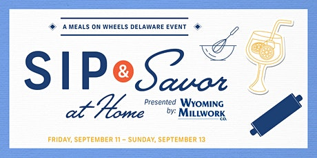Sip & Savor at Home tickets