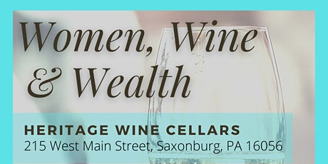 Women, Wine & Wealth tickets