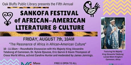 Sankofa Festival of African-American Literature & Culture tickets