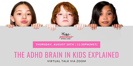 The ADHD Brain in Kids Explained tickets