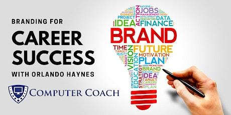 Branding for Career Success with Orlando Haynes tickets