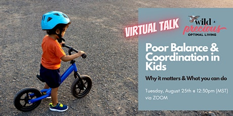 Poor Balance & Coordination In Kids: Why it matters & what you can do tickets