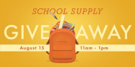 Backpack and School Supply Giveaway tickets
