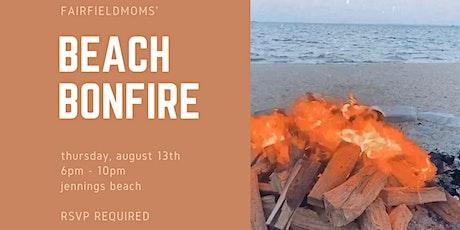 FairfieldMoms Annual Beach Bonfire tickets