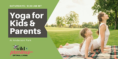Yoga for Kids & Parents at Anderson Park - FREE tickets