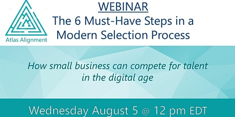[Webinar] 6 Must-Have Steps in a Modern Digital Selection Process tickets