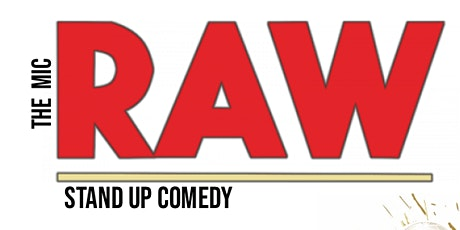 RAW ( Stand-Up Comedy)Montreal Comedy Club tickets