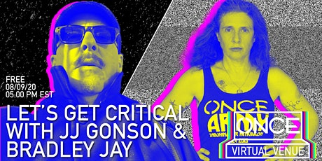 Let's Get Critical with Bradley Jay  x ONCE VV tickets