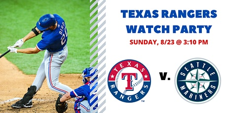 Rangers v. Mariners | Free Watch Party tickets