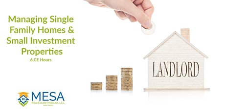 Managing Single Family Homes and Small Investment Properties tickets