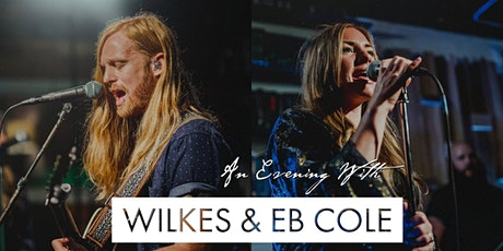 An Evening with WILKES & EB Cole tickets