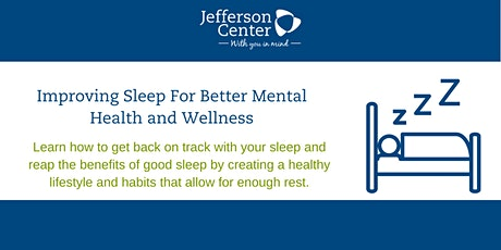 Improving Sleep For Better Mental Health and Wellness tickets