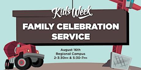 Kids Week Family Celebration Service tickets