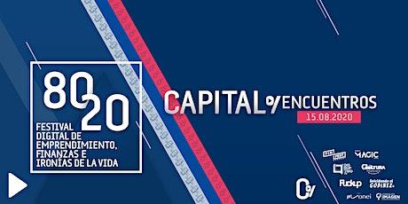80/20 Emprendimiento, Finanzas e Ironías de la Vida - Festival Digital boletos