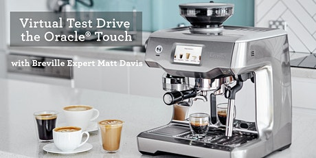 Virtual Test Drive the Oracle Touch Espresso Machine tickets