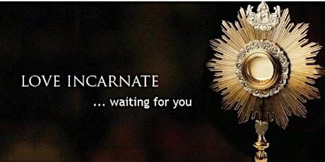 Adoration of the  Blessed Sacrament - Adoración al Santísimo 8/5  &  8/7 tickets