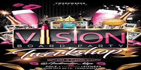 Vision Board Twerk Party tickets