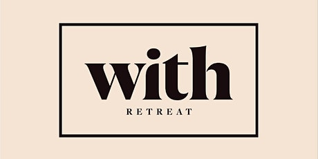 The With Retreat 2020 tickets