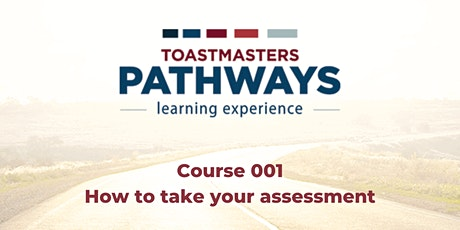 Pathways 001- How To Take Your Assessment tickets