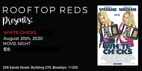 Rooftop Reds Presents: White Chicks tickets