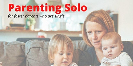 Parenting Solo - for foster parents who are single tickets