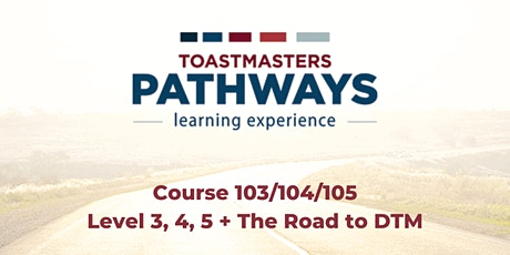 Pathways 103/104/105- Learn Level 3, Level 4, Level 5 and Road to DTM tickets