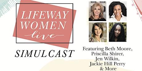 Lifeway Women Live Simulcast tickets