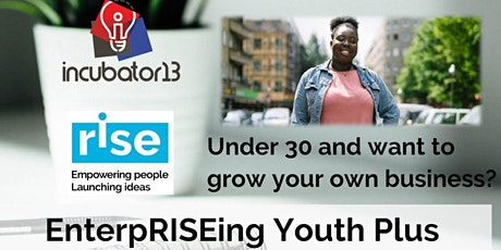 EnterpRISEing Youth Plus - Youth Business Incubator tickets