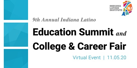 2020 Indiana Latino Institute Education Summit tickets