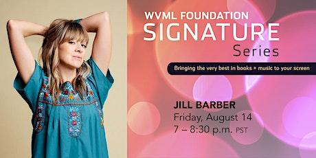 Jill Barber Online Concert - WVML Foundation Signature Series tickets
