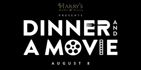 Harry's Grille & Tavern Dinner & A Movie tickets