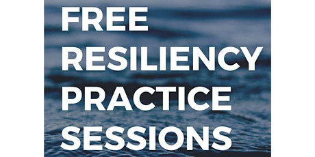 Resiliency Practice Sessions tickets