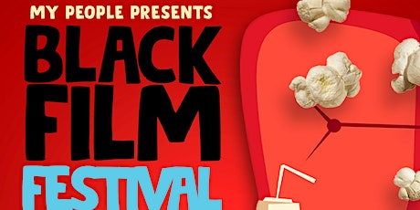 My People Black Film Festival tickets
