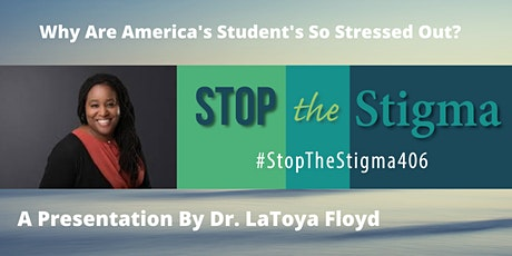 Why Are America's Students So Stressed Out?  (Virtual Presentation) tickets