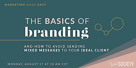 Marketing Made Easy | Branding Basics tickets