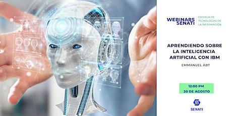 Webinar Senati: Aprendiendo sobre la Inteligencia Artificial con IBM billets