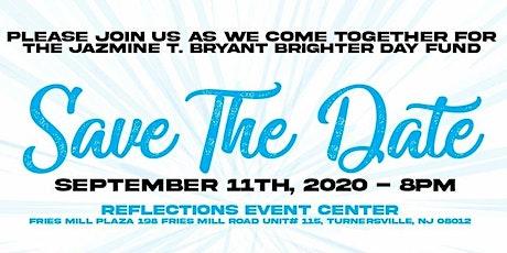 Jazmine T. Bryant Brighter Day Fund Annual Fundraising Dinner tickets