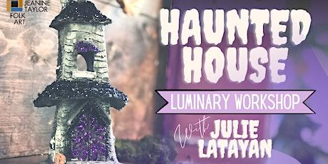 Haunted House Luminary Workshop tickets